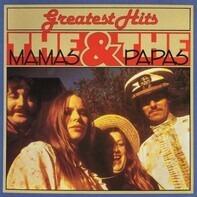 The Mamas & The Papas - Greatest Hits: The Mama's & The Papa's