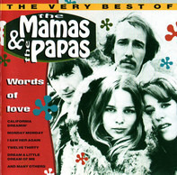 The Mamas & The Papas - Words Of Love - The Very Best Of