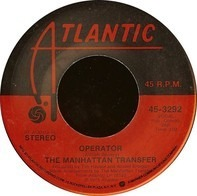 The Manhattan Transfer - Operator
