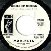 The Mar-Keys - Double Or Nothing / Knock On Wood