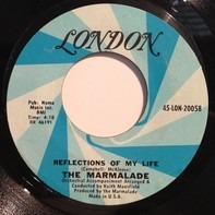 The Marmalade - Reflections of My Life / Rollin' My Thing