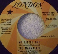 The Marmalade - My Little One/ Is Your Life Your Own?