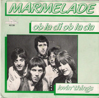 The Marmalade - Ob-La-Di - Ob-La-Da / Lovin' Things