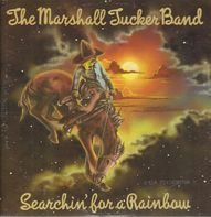 The Marshall Tucker Band - Searchin' for a Rainbow