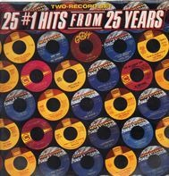 the Marvelettes / The Supremes / The Temptations a.o. - 25 N°1 Hits From 25 Years