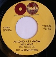 The Marvelettes - As Long As I Know He's Mine / Little Girl Blue