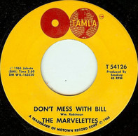 The Marvelettes - Don't Mess With Bill