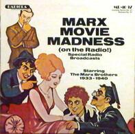 The Marx Brothers - Marx Movie Madness (On The Radio)