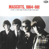 The Mascots - Mascots, 1964-68!