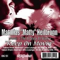 The Matthias 'Matty' Heilbronn Presents II Deep Allstars - Keep On Movin'