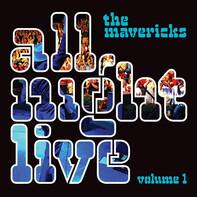 The Mavericks - All Night Live Volume 1