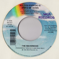 The Mavericks - All You Ever Do Is Bring Me Down