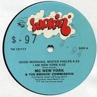 The MC New York & Smokin' Commission - Good Morning Mister Phelps