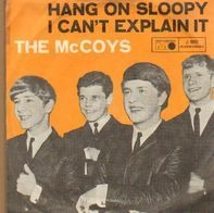 The McCoys - Hang On Sloopy / I Can't Explain