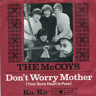 The McCoys - Don't Worry Mother, Your Son's Heart Is Pure / Ko-Ko