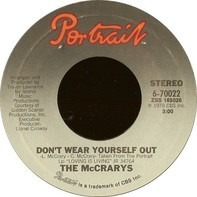 The McCrarys - Don't Wear Yourself Out / You Are The Key