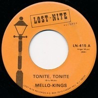The Mello Kings - Tonite, Tonite / Do Baby Do