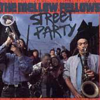 The Mellow Fellows - Street Party