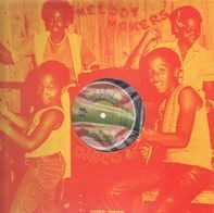 The Melody Makers - Jah Is The Healing / Naah Leggo