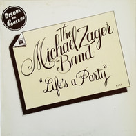 The Michael Zager Band - Life's a Party