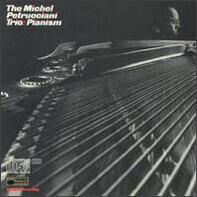 The Michel Petrucciani Trio - Pianism