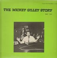 Mickey Gilley - The Mickey Gilley Story Part Two