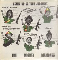 The Mighty Diamonds - Stand Up To Your Judgement