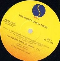 The Mighty Lemon Drops - My Biggest Thrill