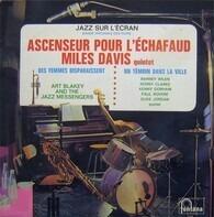 The Miles Davis Quintet / Art Blakey & The Jazz Messengers / Barney Wilen - Jazz Sur L'écran