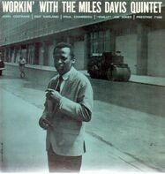 The Miles Davis Quintet - Workin' with the Miles Davis Quintet