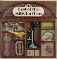 The Mills Brothers - The Best Of The Mills Brothers