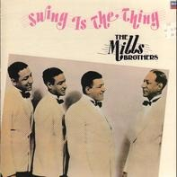The Mills Brothers - Swing Is The Thing