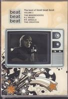 The Mindbenders / The Creation a.o. - Beat Beat Beat - The Best Of Beat Beat Beat Volume 2