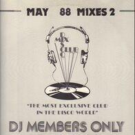 The Mixes - May 88 Mixes 2