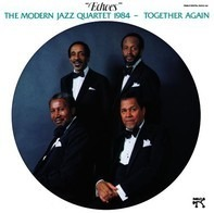 The Modern Jazz Quartet - Echoes