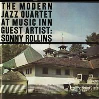 The Modern Jazz Quartet Guest Artist: Sonny Rollins - The Modern Jazz Quartet At Music Inn Volume 2