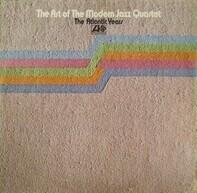 The Modern Jazz Quartet - The Art Of The Modern Jazz Quartet - The Atlantic Years