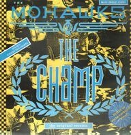 The Mohawks - The Champ
