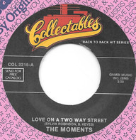 The Moments - Love On A Two Way Street