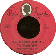 The Montclairs - I Need You More Than Ever / Prelude To A Heartbreak