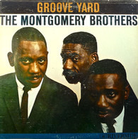 The Montgomery Brothers - Groove Yard