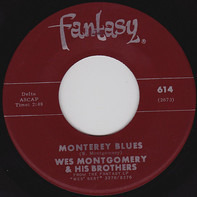 The Montgomery Brothers - Monterey Blues / June In January