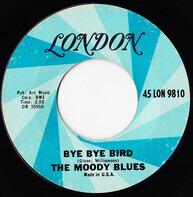 The Moody Blues - Bye Bye Bird / Stop!