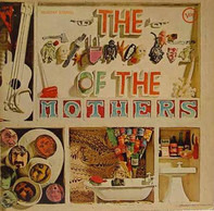 The Mothers - The ****  Of The Mothers