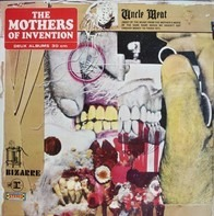 The Mothers - Uncle Meat
