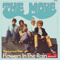 The Move - Flowers In The Rain / The Lemon Tree