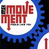 The Movement - Fools Like You -Coloured-