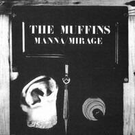 The Muffins - Manna/Mirage