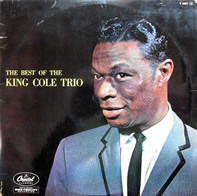 The Nat King Cole Trio - The Best Of The King Cole Trio