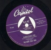 The Nat King Cole Trio - Embraceable You / It's Only A Paper Moon